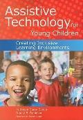 Assistive Technology for Young Children : Creating Inclusive Learning Environments W/CD