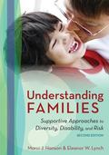 Understanding Families : Supportive Approaches to Diversity, Disability, and Risk, Second Ed...