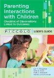 Parenting Interactions with Children: Checklist of Observations Linked to Outcomes (PICCOLO(...