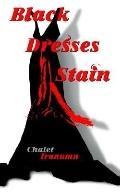Black Dresses Stain