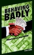 Behaving Badly Ethical Lessons from Enron