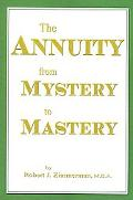 Annuity from Mystery to Mastery