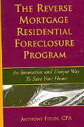 Reverse Mortgage Residential Foreclosure Program