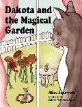 Dakota and the Magical Gardens