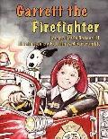 Garrett The Firefighter