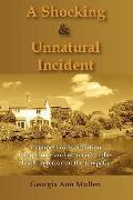 A Shocking & Unnatural Incident
