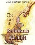 The Tale of Rebekah Rabbit