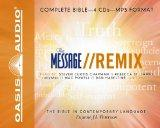 The Message Remix Bible: Complete Bible