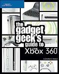 Gadget Geek's Guide to Your Xbox 360