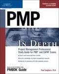 PMP in Depth Project Management Professional Study Guide for PMP and CAPM Exams