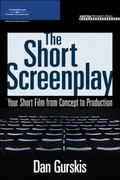 Short Screenplay Your Short Film from Concept to Production