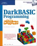 Darkbasic Programming for the Absolute Beginner