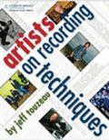 Artists on Recording Technique