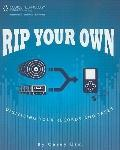 Rip Your Own: Digitize Your Records and Tapes (Book)