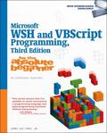 Microsoft WSH and VBScript Programming for the Absolute Beginner, Third Edition