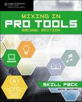 Mixing in Pro Tools: Skill Pack, Second Edition