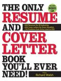 The Only Resume and Cover Letter Book You'll Ever Need - A Barnes & Noble Exclusive