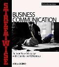 Streetwise Business Communication Deliver Your Message With Clarity and Efficiency