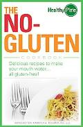 No-Gluten Cookbook Delicious Recipes to Make Your Mouth Waterall gluten-free!