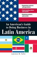 American's Guide to Doing Business in Latin America