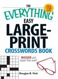 Everything Easy Large-print Crosswords Book Bigger and Easier Than Ever!