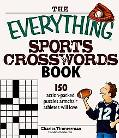 Everything Sports Crosswords Book 150 Action-packed Puzzles Armchair Athletes Will Love