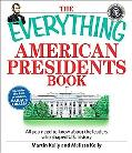 Everything American Presidents Book All You Need to Know About the Leaders Who Shaped U.s. H...