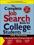 Complete Job Search Book for College Students A Step-by-step Guide to Finding the Right Job