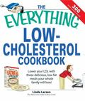 Everything Low-cholesterol Cookbook Keep You Heart Healthy With 300 Delicious Low-fat, Low-c...