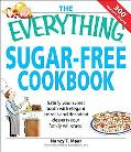 Everything Sugar-free Cookbook Make Sugarfree Dishes You and Your Family Will Crave!