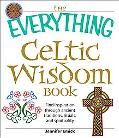 Everything Celtic Wisdom Book