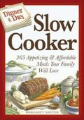 Slow Cooker: 365 Appetizing and Affordable Meals Your Family Will Love