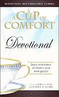 Cup of Comfort Devotional Daily Reflections to Reaffirm Your Faith in God