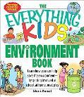Everything Kids' Environment Book