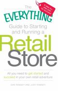 The Everything Guide to Starting and Running a Retail Store: All you need to get started and...