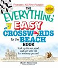 Everything Easy Crosswords for the Beach: Soak Up the Sun, Sand, and Surf with 150 Fun and E...