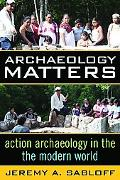Archaeology Matters