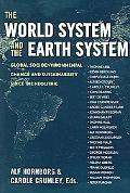 World System And the Earth System Global Socioenvironmental Change And Sustainability Since ...