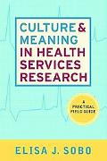 Culture and Meaning in Health Services Research: An Applied Approach