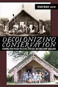 Decolonizing Conservation