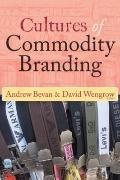 Cultures of Commodity Branding (UNIV COL LONDON INST ARCH PUB)