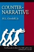 Counter-Narrative : How Progressive Academics Can Challenge Extremists and Promote Social Ju...