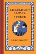 Ethnography Lessons : A Primer