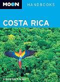 Moon Costa Rica (Moon Handbooks)