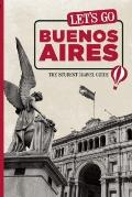 Let's Go Buenos Aires: The Student Travel Guide