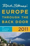 Rick Steves' Europe Through the Back Door 2011 : The Travel Skills Handbook
