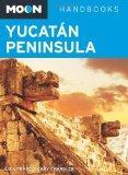 Moon Yucatn Peninsula (Moon Handbooks)