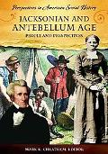 Jacksonian and AnteBellum Age