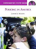 Policing in America A Reference Handbook