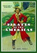 Pirates of the Americas [2 volumes]